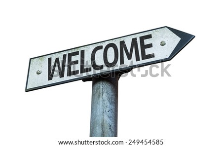 Welcome sign isolated on white background - stock photo