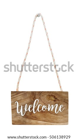 Welcome sign on wooden hanging banner, isolated, with clipping path