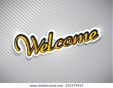 welcome text card illustration design over a grey background - stock photo
