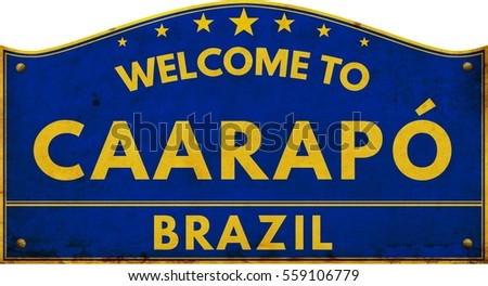 Welcome to CAARAPO BRAZIL highway road text sign blue.