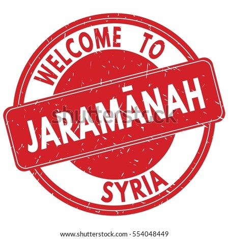 Welcome to JARAMANAH  SYRIA stamp sign text logo red.