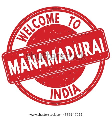 Welcome to MANAMADURAI  INDIA stamp sign text logo red.