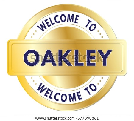 oakley symbol 0o1b  Welcome to OAKLEY text, written on golden stamp sign