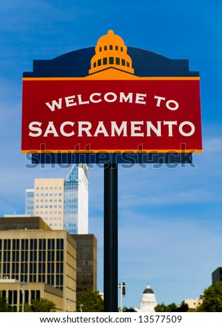 Welcome to Sacramento sign - stock photo