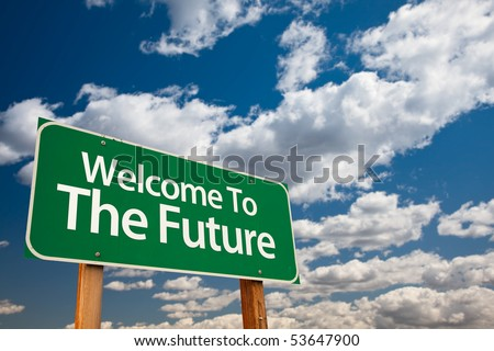 Welcome To The Future Green Road Sign with Copy Room Over The Dramatic Clouds and Sky. - stock photo