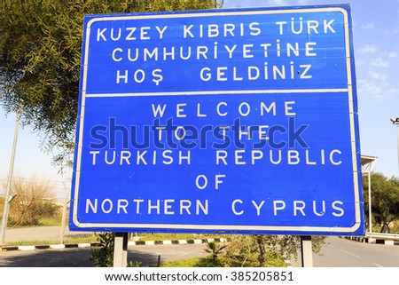 Welcome to The Turkish Republic of Northern Cyprus sign.