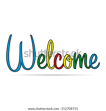 welcome with shadow - stock photo