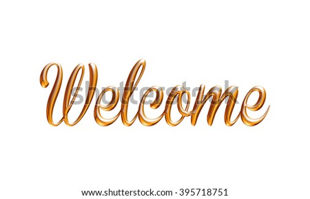 Welcome word in gold on isolated white background. - stock photo