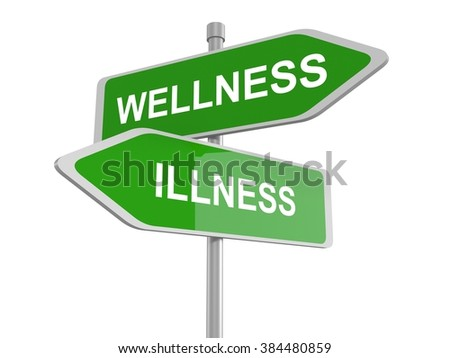 Wellness or illness, good or bad health, road sign, 3d illustration