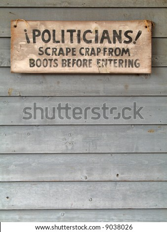 Western political sarcastic sign - stock photo