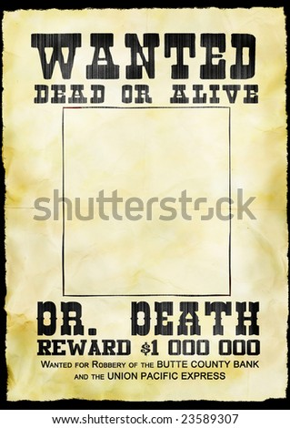 Western poster wanted dead or alive on old paper - stock photo