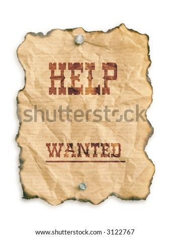 Western style - Help Wanted - notice on grunge paper - isolated on white