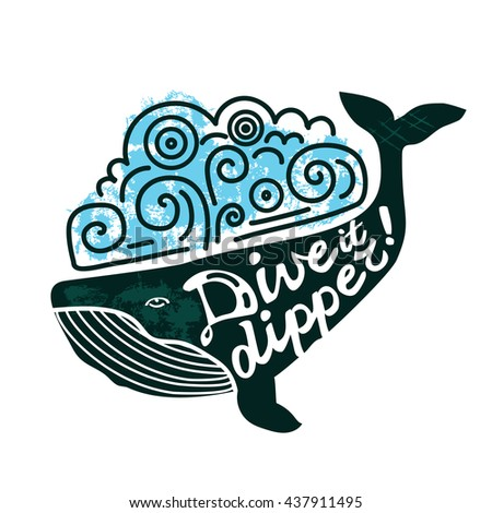 Whale grunge lettering. Diving cocept. - stock photo