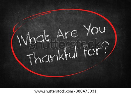 what are you thankful for? words on Blackboard