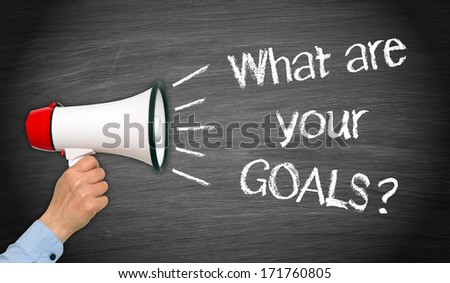 What are your GOALS ? - stock photo
