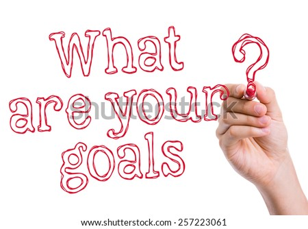 What are Your Goals written on wipe board - stock photo