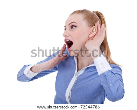 What? Business woman hand on ear. Listening. Isolated on white - stock photo