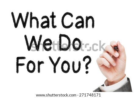 What can we do for you? - stock photo