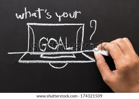 What is your goal? message and drawing with chalk