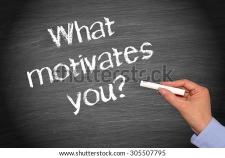 What motivates you ? - stock photo