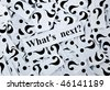 """What's next?. """"Questions"""" series - stock photo"""