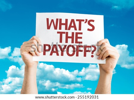 What's the Payoff? card with sky background - stock photo