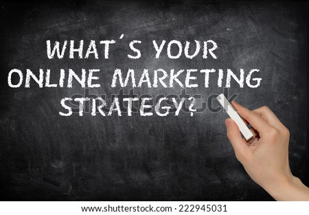 What�´s your online marketing strategy? - stock photo