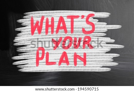 what's your plan? - stock photo