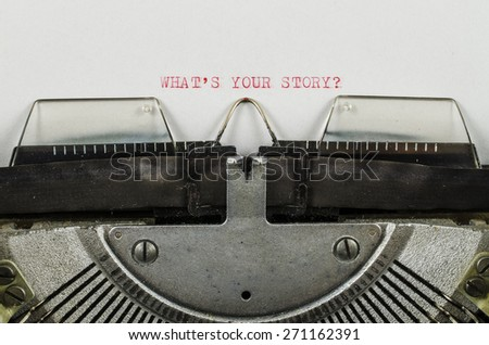 What's your story? word printed on an old typewriter - stock photo