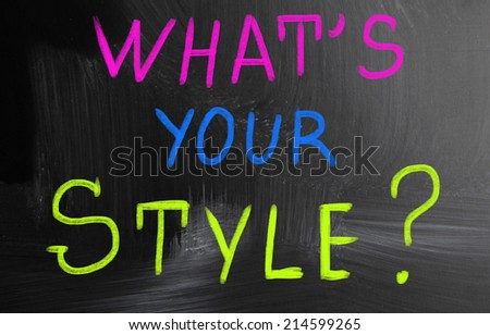 what's your style? - stock photo