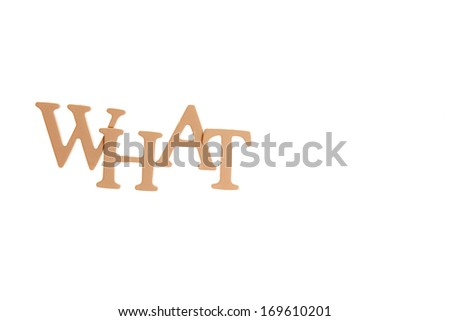 What - Three Dimensional Letter isolated on white background. - stock photo