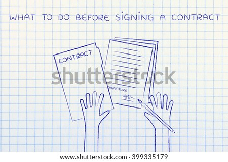 what to do before signing a contract: hands holding pen and signed documents, flat outline illustration - stock photo