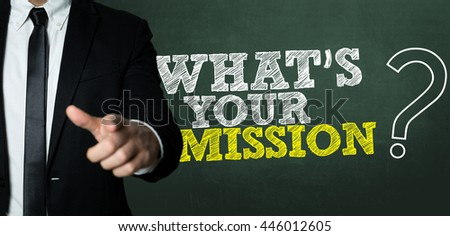 Whats Your Mission? - stock photo