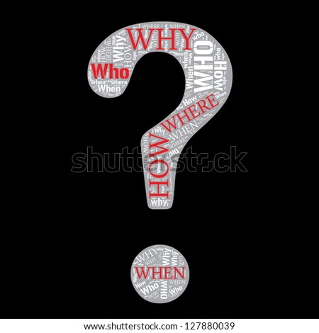 where who why how when info text question word cloud concept. Word cloud, tag cloud text business concept. Word collage. - stock photo