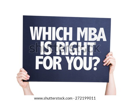 Which MBA is Right for you? card isolated on white - stock photo