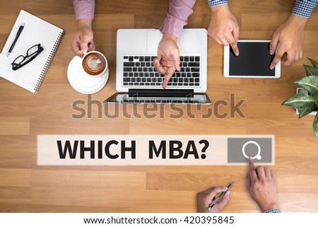 WHICH MBA? man touch bar search and Two Businessman working at office desk and using a digital touch screen tablet and use computer, top view - stock photo