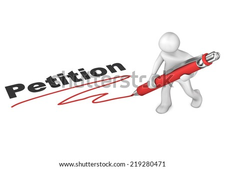 White cartoon character with ballpen and text Petition. - stock photo