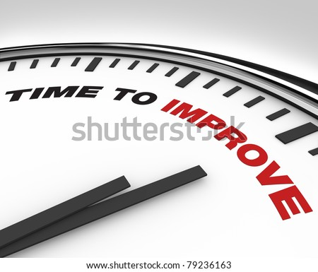 White clock with words Time to Improve on its face, symbolizing the need to enact a plan for improvement in a business or organization working to reach its goals - stock photo