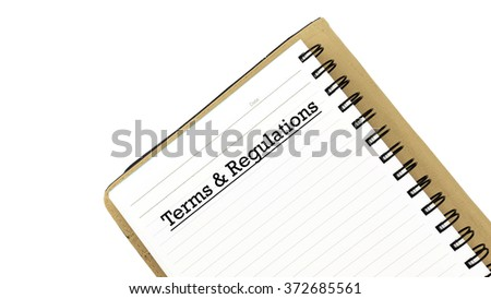 White note book with text TERMS AND REGULATIONS isolated on white background