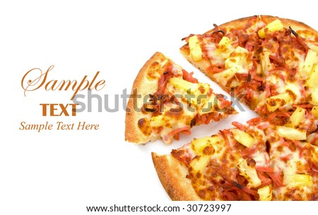Whole Ham and Pineapple Pizza over white background with copy space