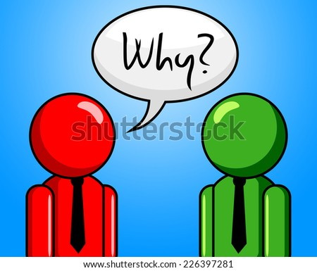 Why Question Meaning Frequently Asked Questions And Assistance Ask - stock photo