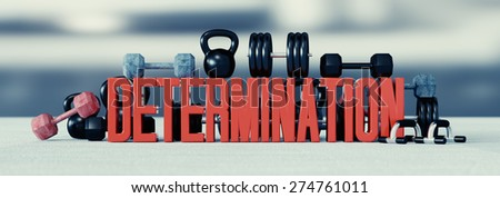 Wide motivational text background with weightlifting equipment around.  - stock photo