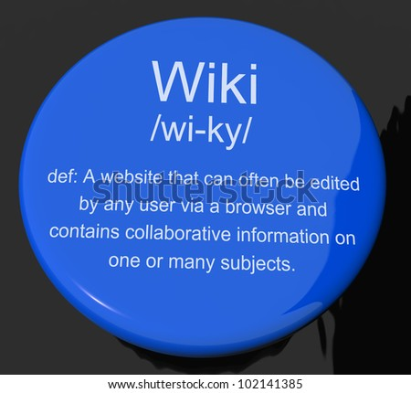 Wiki Definition Button Shows Online Collaborative Community Encyclopedia - stock photo