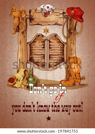 Wild west saloon door poster with cowboy boots hat saddle  illustration - stock photo
