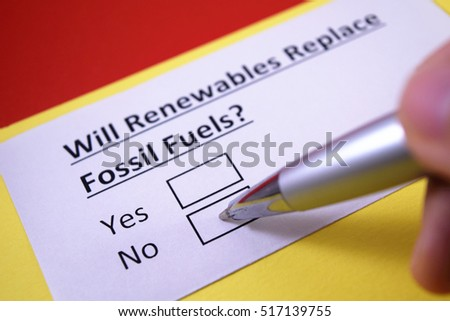 fossil fuels replacement Solar photovoltaic and wind power are rapidly getting cheaper and more  abundant – so much so that they are on track to entirely supplant fossil.