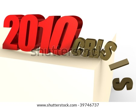 Will 2010 throw economic crisis away? - 3d Image - stock photo