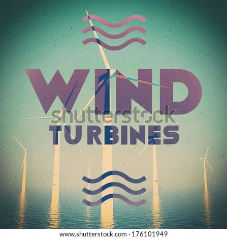 Wind energy grunge vintage poster - stock photo