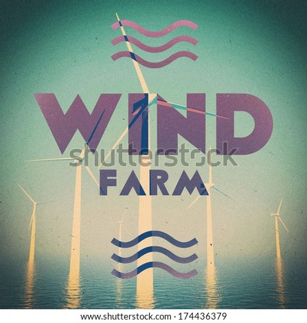Wind farm grunge, vintage poster - stock photo