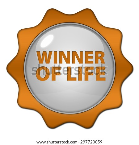 Winner of life circular icon on white background