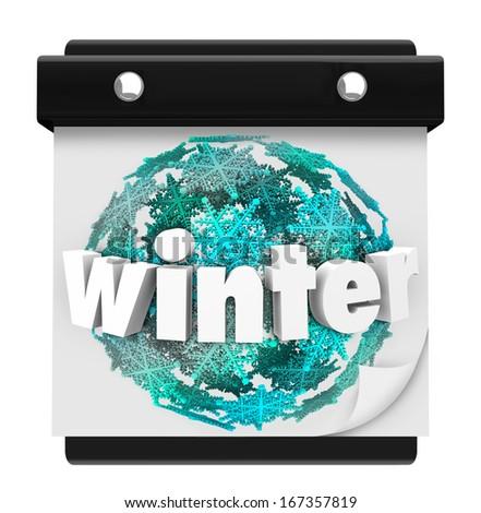 Winter Word Calendar Snowflake Snow Ball Season Change - stock photo
